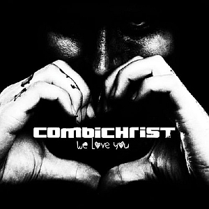 combichrist weloveyou