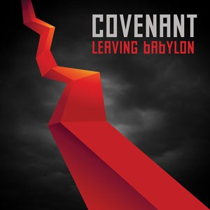 covenant leavingbabylon