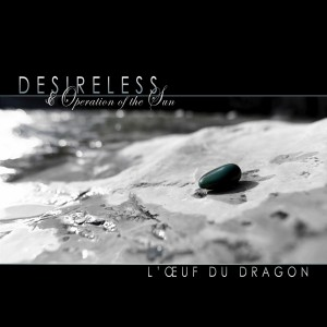 desireless operationofthesun loeufdudragon