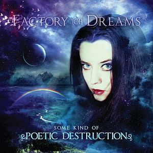 factoryofdreams somekindofpoeticdestruction