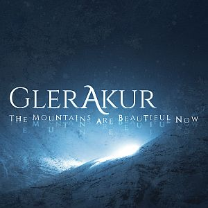 glerakur themountainsarebeautifulnow