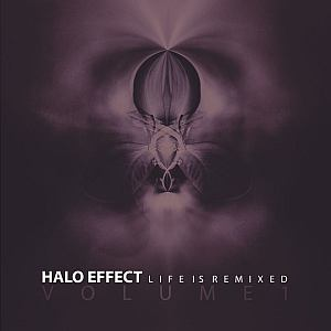 haloeffect lifeisremixed vol1