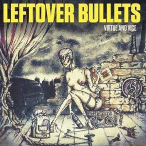 leftoverbullets virtueandvice
