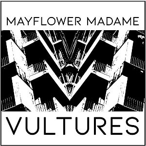 mayflowermadame vultures