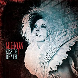 mignon_kissofdeath