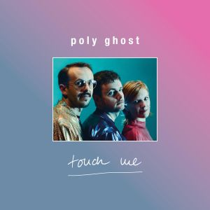 polyghost touchme