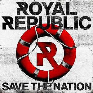 royalrepublic savethenation