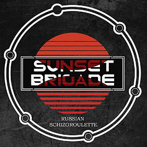 sunsetbrigade russianschizoroulette