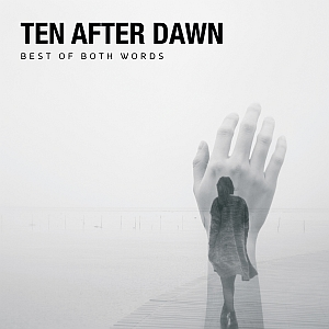 tenafterdawn bestofbothwords