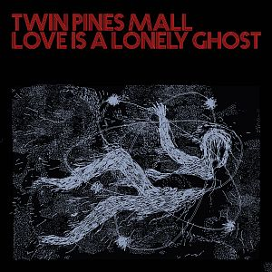 twinpinesmall loveisalonelyghost partI