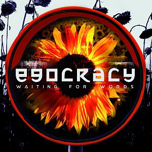 waitingforwords egocracy