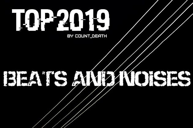 top10 2019 beatsnnoises
